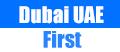 Dubai UAE First